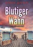 Blutiger Wahn. Ostfrieslandkrimi (eBook, ePUB)