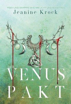 Der Venuspakt (eBook, ePUB) - Krock, Jeanine