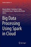 Big Data Processing Using Spark in Cloud