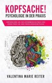 Kopfsache! - Psychologie in der Praxis