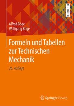 Formeln und Tabellen zur Technischen Mechanik - Böge, Alfred; Böge, Wolfgang