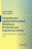Comprehensive Applied Mathematical Modeling in the Natural and Engineering Sciences