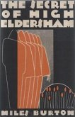 The Secret of High Eldersham (eBook, ePUB)