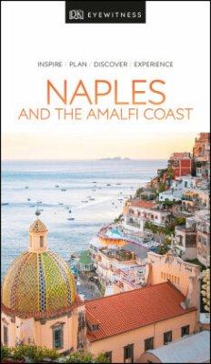 DK Eyewitness Naples and the Amalfi Coast - DK Eyewitness