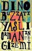 Yasli Ormanin Gizemi