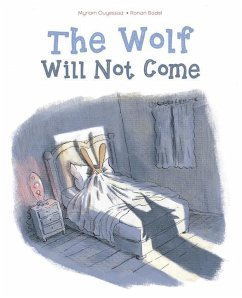 The Wolf Will Not Come - Ouyessad, Myriam