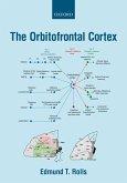 The Orbitofrontal Cortex (eBook, PDF)