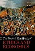 The Oxford Handbook of Ethics and Economics (eBook, ePUB)