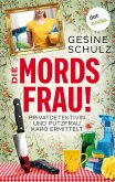 Die Mordsfrau! (eBook, ePUB)