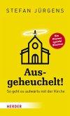 Ausgeheuchelt! (eBook, ePUB)