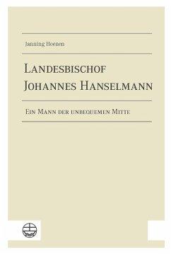 Landesbischof Johannes Hanselmann (eBook, PDF) - Hoenen, Janning