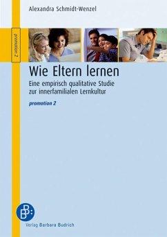 Wie Eltern lernen (eBook, PDF) - Schmidt-Wenzel, Alexandra