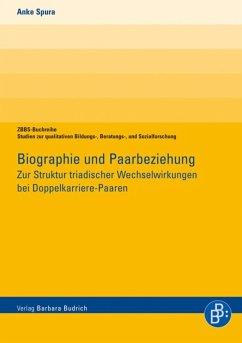 Biographie und Paarbeziehung (eBook, PDF) - Spura, Anke
