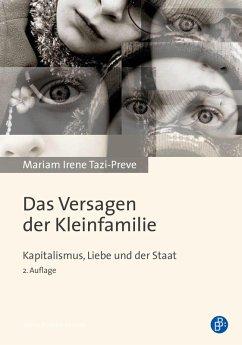 Das Versagen der Kleinfamilie (eBook, PDF) - Tazi-Preve, Mariam Irene