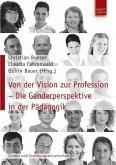 Von der Vision zur Profession - Die Genderperspektive in der Pädagogik (eBook, PDF)