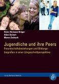 Jugendliche und ihre Peers (eBook, PDF)