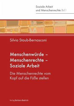 Menschenwürde - Menschenrechte - Soziale Arbeit (eBook, PDF) - Staub-Bernasconi, Silvia