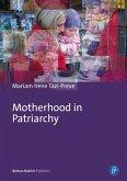 Motherhood in Patriarchy (eBook, PDF)