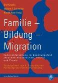 Familie - Bildung - Migration (eBook, PDF)