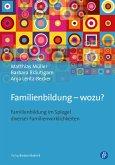 Familienbildung - wozu? (eBook, PDF)