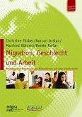 Migration, Geschlecht und Arbeit (eBook, PDF)