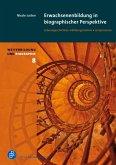 Erwachsenenbildung in biographischer Perspektive (eBook, PDF)