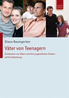 Väter von Teenagern (eBook, PDF) - Baumgarten, Diana