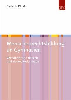 Menschenrechtsbildung an Gymnasien (eBook, PDF) - Rinaldi, Stefanie