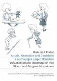 Altsein, Generation und Geschlecht in Zeichnungen junger Menschen (eBook, PDF)