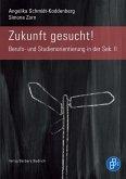 Zukunft gesucht! (eBook, PDF)