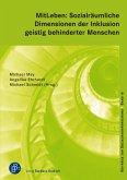 MitLeben: Sozialräumliche Dimensionen der Inklusion geistig behinderter Menschen (eBook, PDF)
