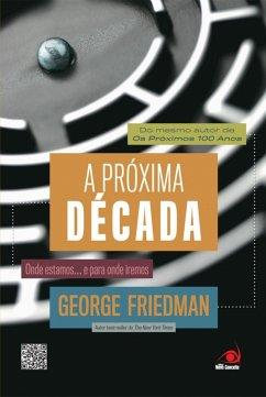 A próxima década (eBook, ePUB) - Friedman, George
