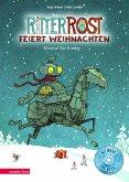 Ritter Rost feiert Weihnachten / Ritter Rost Bd.7 mit Audio-CD
