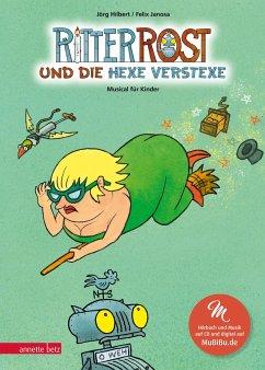 Ritter Rost und die Hexe Verstexe / Ritter Rost Bd.3 mit Audio-CD - Hilbert, Jörg
