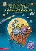 Ritter Rost und das Sternenschiff / Ritter Rost Bd.16 mit Audio-CD