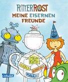 Ritter Rost: Ritter Rost Freundebuch: Meine eisernen Freunde