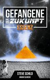Essenz / Gefangene der Zukunft Bd.1