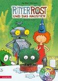 Ritter Rost und das Haustier / Ritter Rost Bd.12 mit Audio-CD