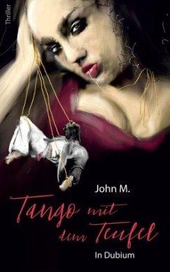 Tango mit dem Teufel - M., John