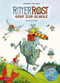 Ritter Rost geht zur Schule / Ritter Rost Bd.8 mit Audio-CD - Hilbert, Jörg