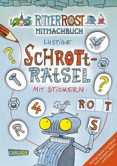 Ritter Rost: Lustige Schrott-Rätsel mit Stickern - Hilbert, Jörg