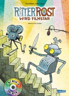 Ritter Rost wird Filmstar / Ritter Rost Bd.13 mit Audio-CD - Hilbert, Jörg