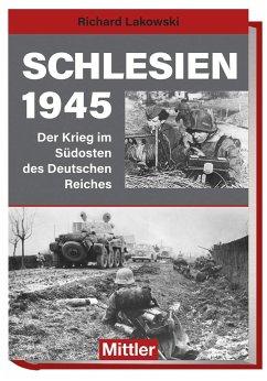 Schlesien 1945 - Lakowski, Richard