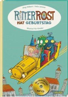 Ritter Rost: Ritter Rost hat Geburtstag - Hilbert, Jörg; Janosa, Felix