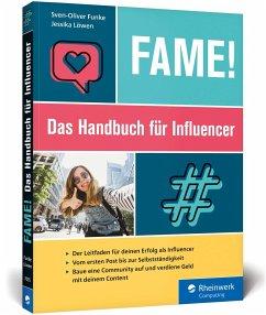 Fame! - Funke, Sven-Oliver; Löwen, Jessika