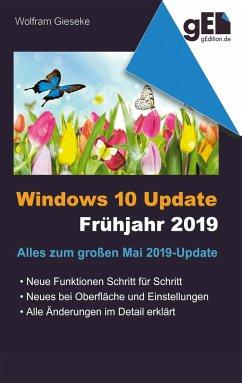 Windows 10 Update - Frühjahr 2019 - Gieseke, Wolfram