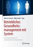 Betriebliches Gesundheitsmanagement mit System