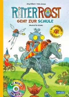 Ritter Rost geht zur Schule (limitierte Sonderausgabe) / Ritter Rost Bd.8 mit Audio-CD - Hilbert, Jörg