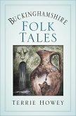 Buckinghamshire Folk Tales (eBook, ePUB)