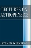 Lectures on Astrophysics
